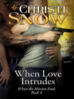 When Love Intrudes