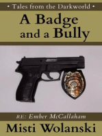A Badge and a Bully