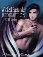 Wicked Bartender Redemption PG-13 Version