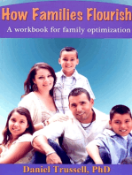 How Families Flourish, A Workbook for Family Optimization