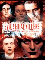 Evil Serial Killers