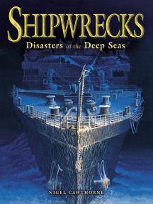 Shipwrecks: Disasters on the High Seas