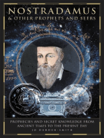 Nostradamus & Other Prophets and Seers