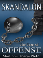 Skandalon:The Trap of Offense