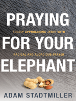 Praying for Your Elephant