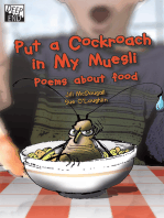 Put a Cockroach in My Museli