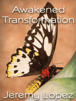 Awakened Transformation