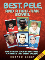 Best, Pele, and a Half-Time Bovril