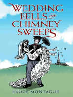 Wedding Bells and Chimney Sweeps