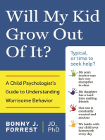 Will My Kid Grow Out of It?