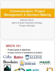 Communication, Project Management and Decision-Making
