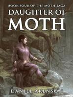 Daughter of Moth (The Moth Saga, #4)