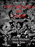 A Primer in the Psychology of Crime