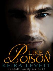 Like a Poison (Randall Family, #2)