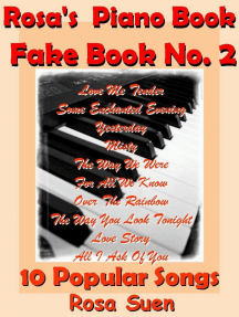 Rosa's Piano Book - Fake Book No. 2 - 10 Popular Songs: Standards and Popular Songs