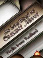 So You Want To Commit Novel?