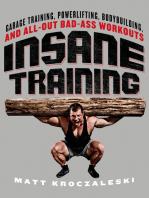 Insane Training