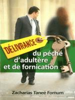 Délivrance du Péché D'Adultère et de Fornication