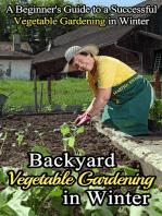 Backyard Vegetable Gardening in Winter