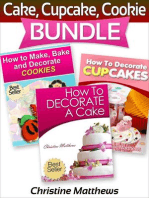 Cake, Cupcake, Cookie Bundle (How to Decorate a Cake, How to Decorate Cupcakes, How to Make and Decorate Cookies)