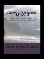Crowdfunding in 2014 (Understanding a New Asset Class)