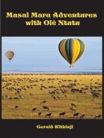 Masai Mara Adventures With Olê Ntutu