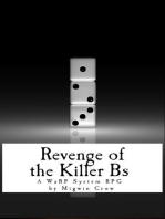 Revenge of the Killer Bs
