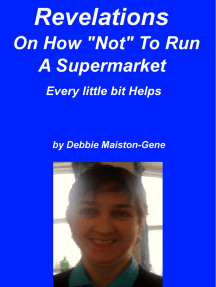 "Revelations On How ""Not"" To Run A Supermarket"