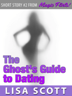 The Ghost's Guide to Dating (Short Story #2 from Magic Flirts! 5 Romantic Short Stories)
