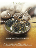 Simple Ayurvedic Recipes: 2nd Edition