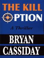 The Kill Option