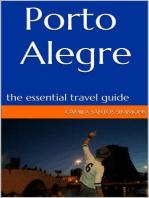 Porto Alegre: The Essential Travel Guide