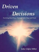 Driven Decisions