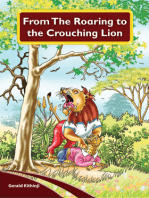 From The Roaring To The Crouching Lion