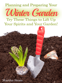 Planning and Preparing Your Winter Garden: Try These Things to Lift Up Your Spirits and Your Garden!