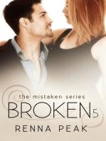 Broken #5