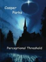 Perceptional Threshold