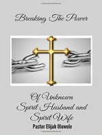 Breaking The Power Of Spirit Husband and Spirit Wife