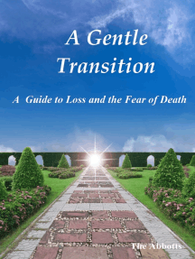 A Gentle Transition: A Guide to Loss and the Fear of Death
