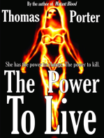 The Power to Live