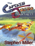 Captain Justo Saga, Captain Justo From the Planet Is Log 1.1
