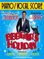 Vocal Score: Beggar's Holiday, Duke Ellington Broadway musical: Beggar's Holiday, the only Broadway Musical by Duke Ellington