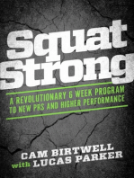SquatStrong: A Revolutionary 6 Week Program to New Prs and Higher Performance