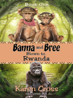 Banna and Bree Blown to Rwanda