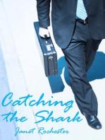 Catching the Shark