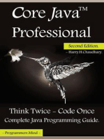Core Java Professional : Think Twice - Code Once, Complete Java Programming Guide.