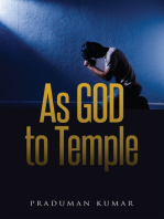 As GOD To Temple