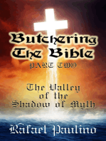 Butchering The Bible Part Two