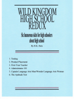 Wild Kingdom High School Redux