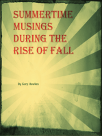 Summertime Musings During the Rise of Fall